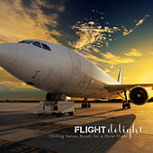 Play & Download Flight Delight: Chilling Italian Moods for a Quiet Flight by Various Artists | Napster