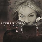 The Other Side of Desire by Rickie Lee Jones