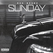 Play & Download Sunday by Ron Browz | Napster