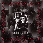 Play & Download Euphoric by Delerium | Napster