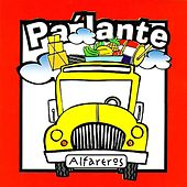 Play & Download Alfareros Pa Lante by Alfareros | Napster