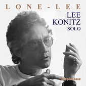 Play & Download Lone-Lee by Lee Konitz | Napster