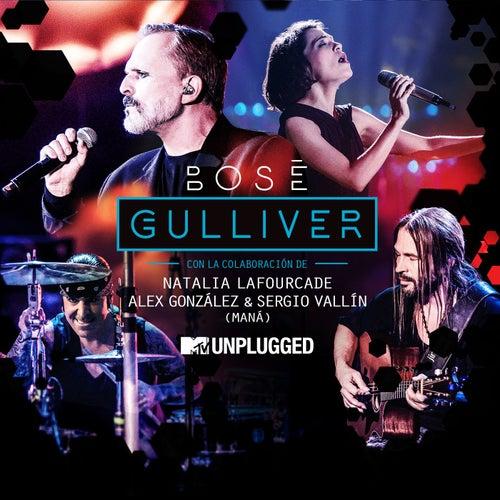 Gulliver (with Natalia Lafourcade, Alex González y Sergio Vallín) ([MTV Unplugged) by Miguel Bosé