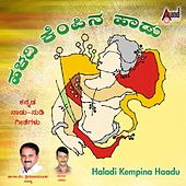 Play & Download Haladi Kempina Haadu by Various Artists | Napster