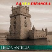 La Ola Española (Lisboa Antigua) by Various Artists
