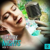 Jukebox Nights, Vol. 1 by Various Artists