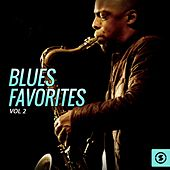 Blues Favorites, Vol. 2 by Various Artists