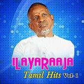 Play & Download Ilayaraaja Tamil Hits, Vol. 1 by Various Artists | Napster
