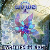 Play & Download Written in Ash by Wu Wei | Napster
