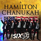 Play & Download A Hamilton Chanukah by Six13 | Napster