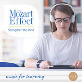 The Mozart Effect Volume 1: Strengthen the Mind - Music for Intelligence and Learning by Various Artists