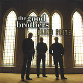 Blind Faith by The Good Brothers