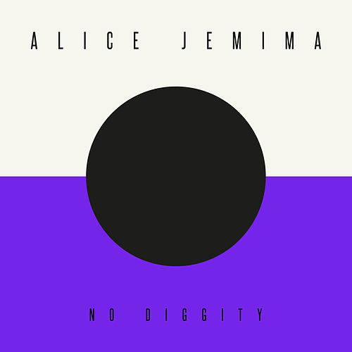 No Diggity by Alice Jemima