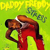 Play & Download Stress by Daddy Freddy | Napster