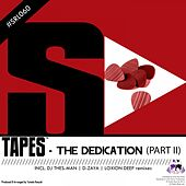 Play & Download The Dedication, Pt. 2 by Tapes | Napster