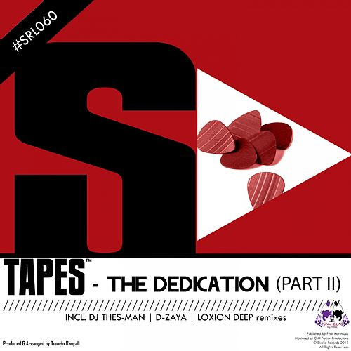 The Dedication, Pt. 2 by Tapes