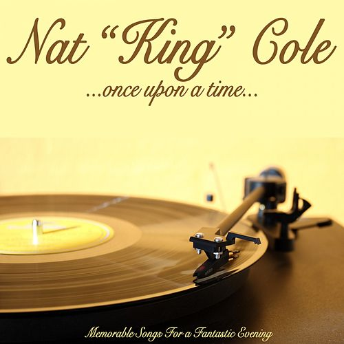 Once Upon a Time von Nat King Cole