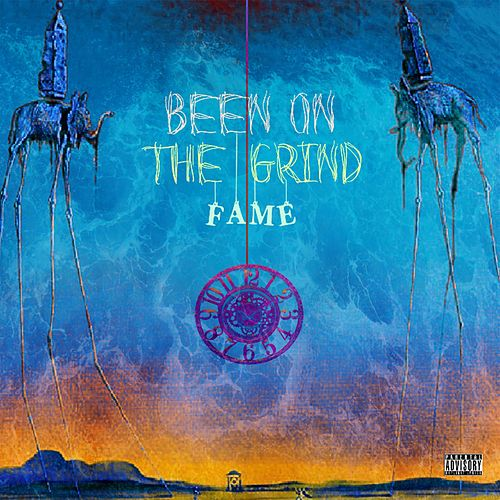 Been on the Grind by Fame
