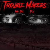 Play & Download Trouble Makers by Mr. Del | Napster