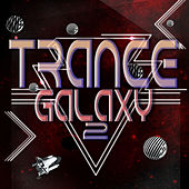 Play & Download Trance Galaxy, Vol. 2 by Various Artists | Napster