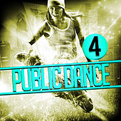 Play & Download Public Dance 4 by Various Artists | Napster