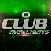 Play & Download Club Highlights, Vol. 3 by Various Artists | Napster