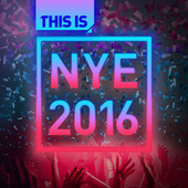 This Is Nye 2016 by Various Artists