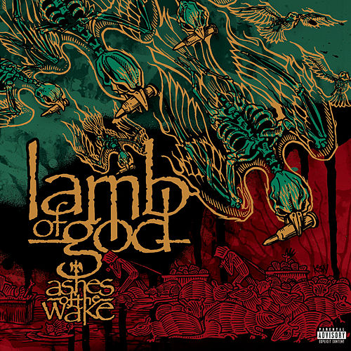 Play & Download Ashes Of The Wake by Lamb of God | Napster