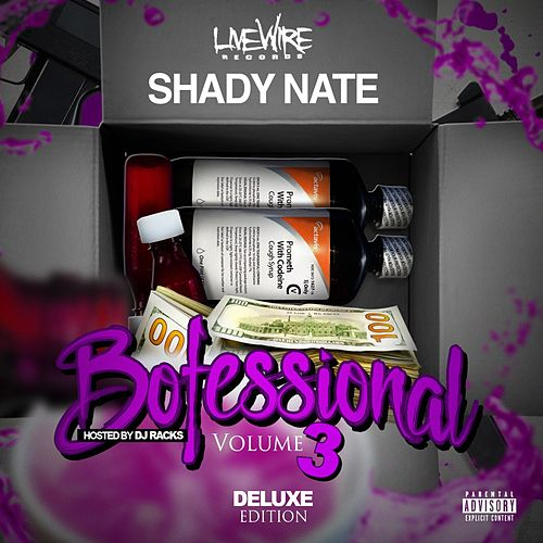 Bofessional Vol. 3 by Shady Nate
