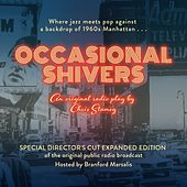 Play & Download Occasional Shivers (Original Broadcast) by Various Artists | Napster