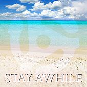 Play & Download Stay Awhile by Various Artists | Napster