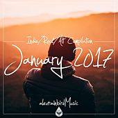 Indie / Rock / Alt Compilation - January 2017 (alexrainbirdMusic) by Various Artists