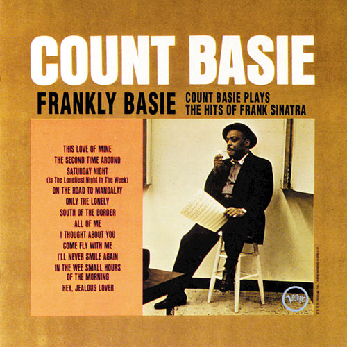 Frankly Basie: Count Basie Plays The Hits Of Frank Sinatra by Count Basie
