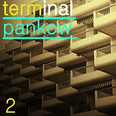 Terminal Pankow, Vol. 2 by Various Artists