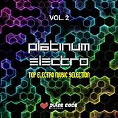 Play & Download Platinum Electro, Vol. 2 (Top Electro Music Selection) by Various Artists | Napster