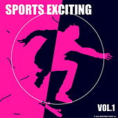 Sports Exciting Vol. 1 by Various Artists