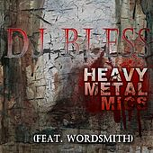 Play & Download Heavy Metal Mics by DJ BLESS | Napster
