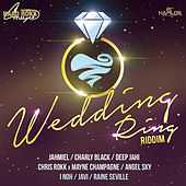 Play & Download Wedding Ring Riddim by Various Artists | Napster