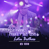 Fruko Y Sus Tesos & Latin Brothers En Vivo by Various Artists