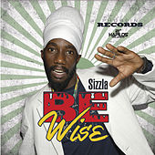 Play & Download Be Wise by Sizzla | Napster