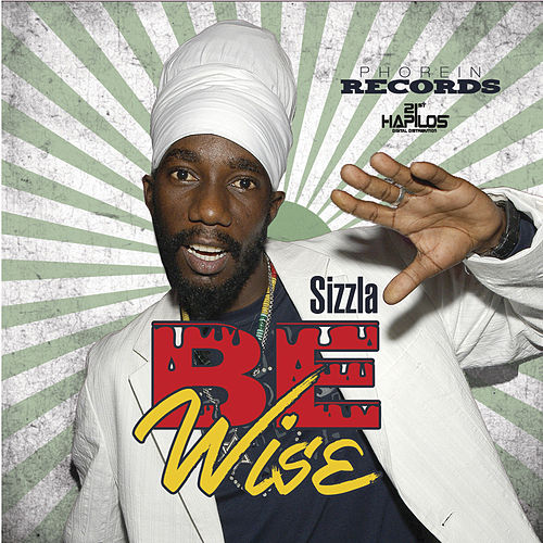 Be Wise von Sizzla