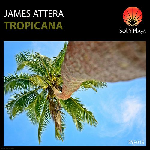 Tropicana by James Attera