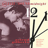 Play & Download Jazz Round Midnight by Astrud Gilberto | Napster