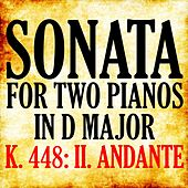 Mozart: Sonata for Two Pianos in D Major, K. 448: II. Andante by Piano Man