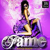 Play & Download Fame (The Masquerade Edition) by Various Artists | Napster
