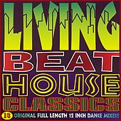 Living Beat House Classics by Various Artists