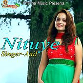 Play & Download Nituye by Anil   Napster