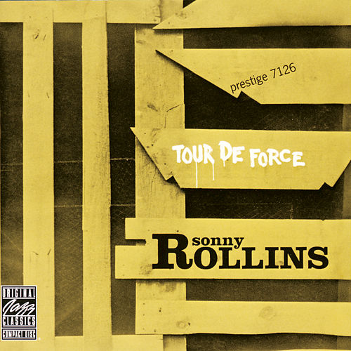 Play & Download Tour De Force by Sonny Rollins | Napster