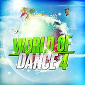 Play & Download World of Dance 4 by Various Artists | Napster
