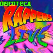 Play & Download Rapper la Discoteca Live by Various Artists | Napster